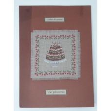 Les cahiers de cuisine - Les pâtisseries