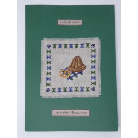 Les cahiers de cuisine - Spécialités alsaciennes