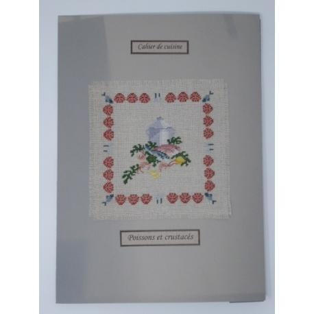 Les cahiers de cuisine - Poissons et crustacés