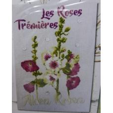 Les Roses Trèmières