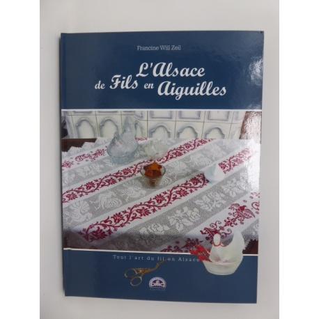 L'Alsace de Fils en Aiguilles - Francine Will-Zeil
